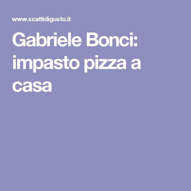 Gabriele Bonci: impasto pizza a casa