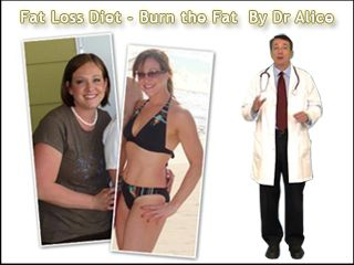 """Fat Loss Diet – Burn the Fat By Dr Alice. No Magic Pills, No Extreme Diets, No """"Living At The Gym""""… Discover The Little-Known Secret Celebrities And Fitness Models Use To Stay """"Photo Ready"""" Fit."""