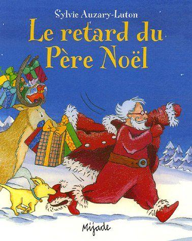 Le retard du Père Noël de Sylvie Auzary-Luton https://www.amazon.fr/dp/2871425280/ref=cm_sw_r_pi_dp_x_KVOgybHEDN4D6