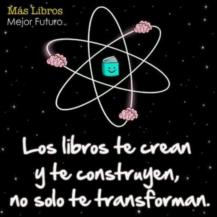 Los libros te crean...