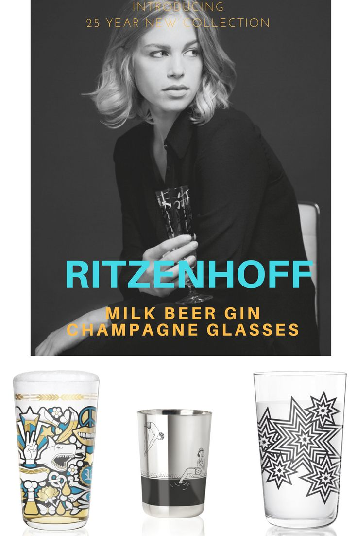New brand Ritzenhoff. Designer unique glasses for drinks  and design lovers. Collectables as well as cool everyday drinking vessels.