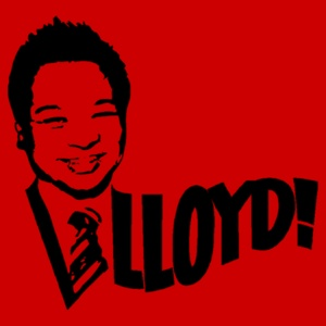 Lloyd! Shirt: LLOYD! GET IN HERE! #AATC