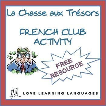 Chasse au trésor dans la ville This is a fun activity for your French club, or maybe even during a trip to France with your students. My students always have a very good time working in teams to see who can find the most items on the list in a given amount of time.