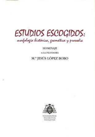 Homenaje a la profesora María Jesús López Bobo / edición a cargo de Isabel Iglesias Casal y Ana Cano González - Oviedo : Universidad de Oviedo, 2017