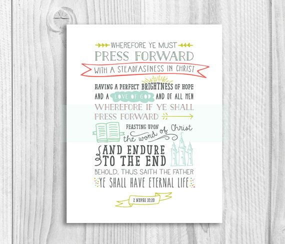 Press forward with these Young Women 2016 Theme prints. Press Forward with a Steadfastness in Christ. Evening of Excellence, New Beginnings