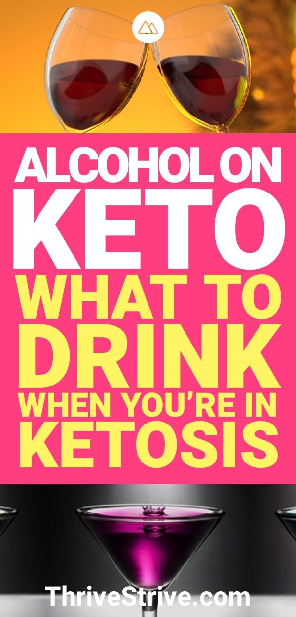 Alcohol on a Keto Diet: What Is Safe to Drink While in Ketosis?