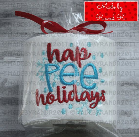 Give your houseguests a good laugh with this funny Hap Pee Holidays embroidered toilet paper. This funny embroidered toilet paper will make everyone giggle when they use your restroom. It could also makes a fungag gift for someone else. It comes wrapped in a clear gift bag, tied with a – rena evans