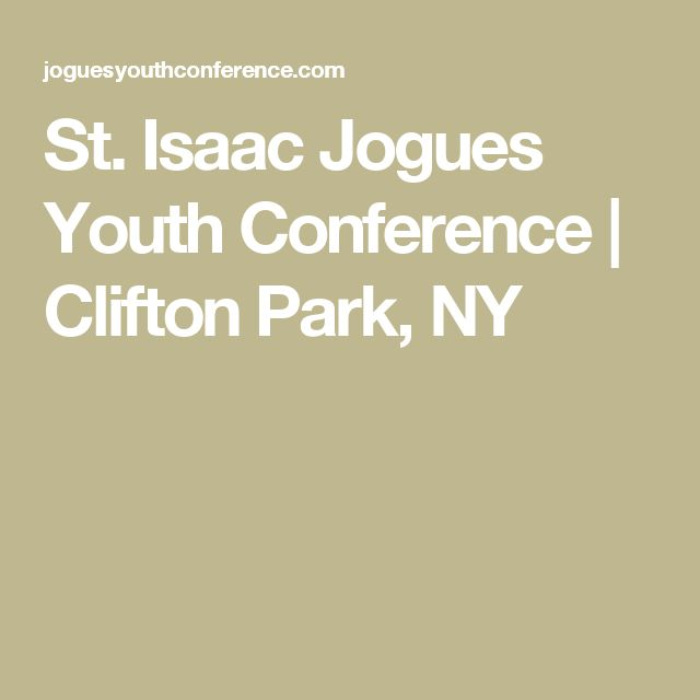 St. Isaac Jogues Youth Conference | Clifton Park, NY