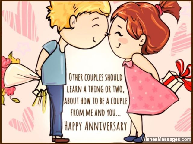 Other couples should learn a thing or two, about how to be a couple from me and you. Happy anniversary. via WishesMessages.com