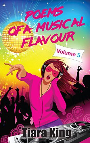 Poems Of A Musical Flavour: Volume 5 - buy the book - available now - http://amzn.to/2uPKltV (affiliate)
