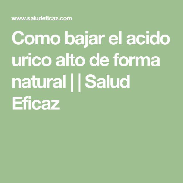 vitaminas para bajar el acido urico que comer para bajar el colesterol y acido urico alimentos que aumentan acido urico
