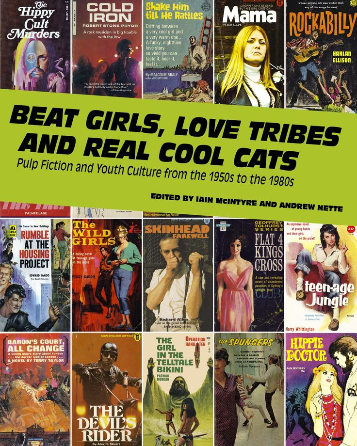 Here's the draft cover for Beat Girls, Love Tribes & Real Cool Cats: Pulp Fiction & Youth Culture from the 1950s to 1980s.