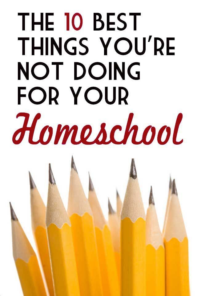 The 10 best things you're not doing for your homeschool. This is so, so good and spot-on.