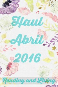 Haul abril 2016