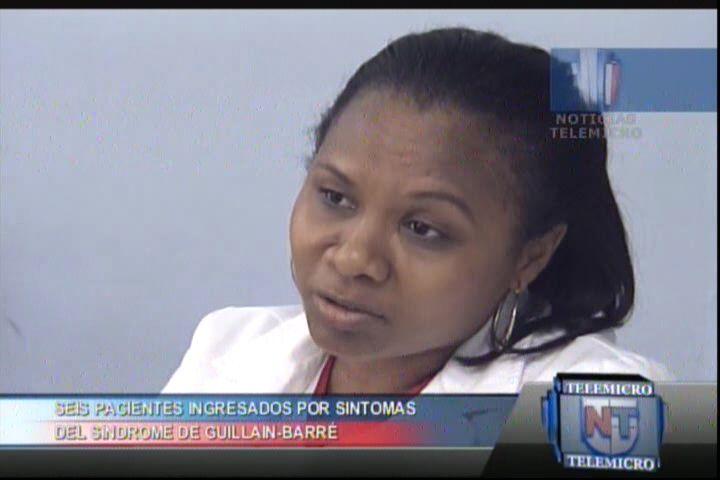 Seis Pacientes Ingresados Por Síntomas Del Síndrome De Guillain-Barré