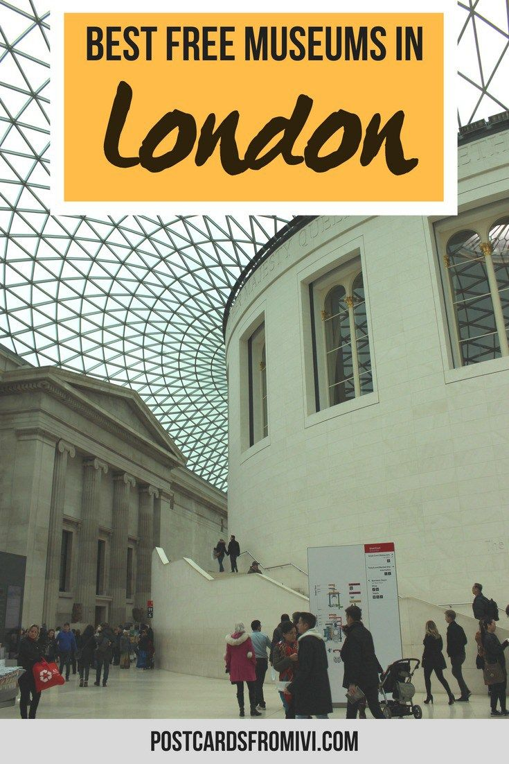The Best Free Museums To Visit In London Postcards From Ivi Museos Londres Londres Viaje A Europa