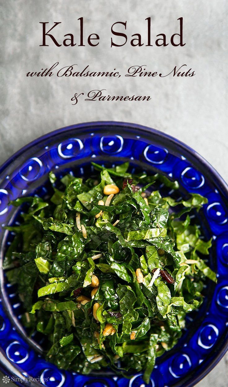 Kale Salad with Balsamic, Pine Nuts, and Parmesan ~ Kale salad with Tuscan kale, toasted pine nuts, balsamic, and grated Parmesan. ~ SimplyRecipes.com