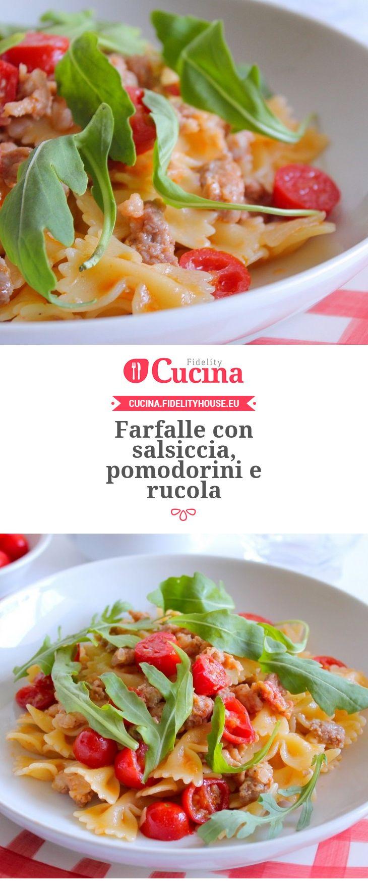 Farfalle con #salsiccia, #pomodorini e #rucola della nostra utente Giovanna. Unisciti alla nostra Community ed invia le tue ricette!