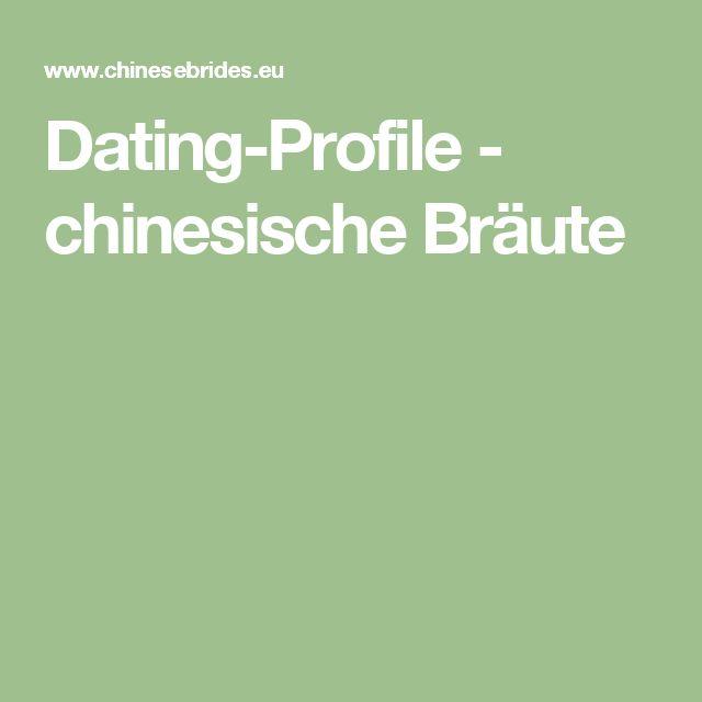 Dating-Profile - chinesische Bräute