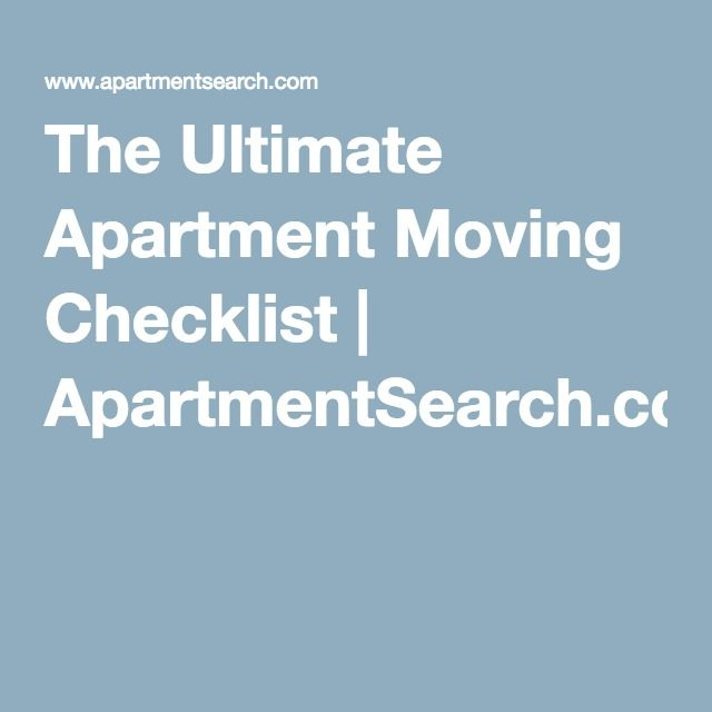 The Ultimate Apartment Moving Checklist | ApartmentSearch.com