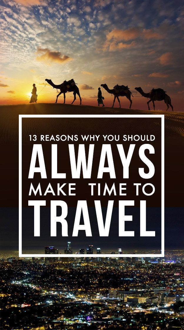 why you should always make time to travel - #travel #traveltips