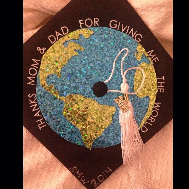 """Thank you Mom & Dad for giving me the world"" #Graduation Cap #Classof2014"