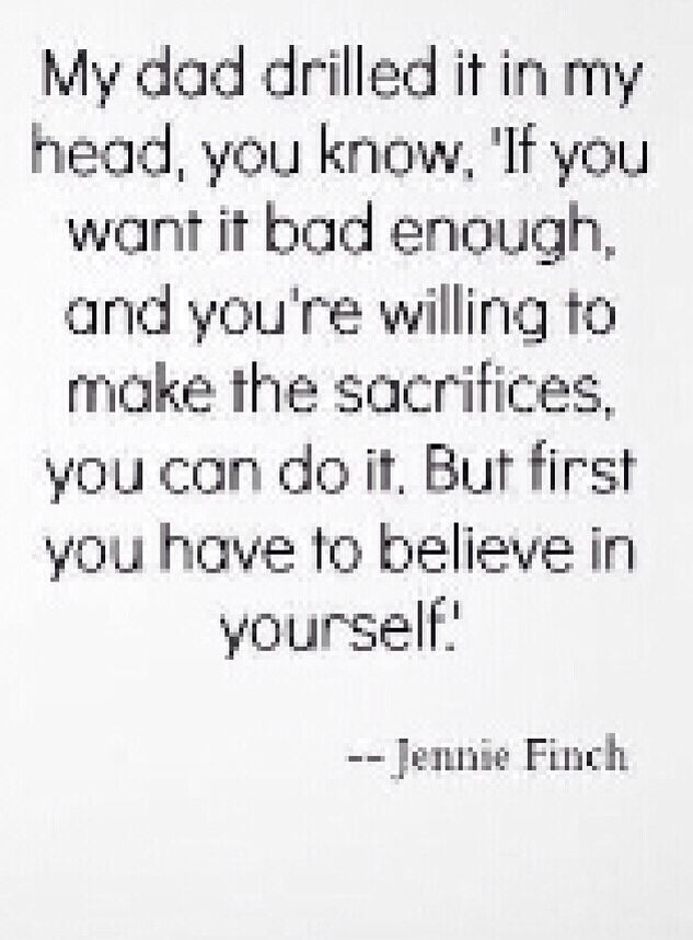Jennie Finch words to live by