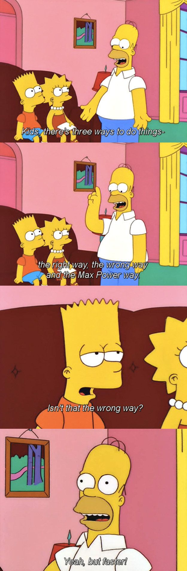 """Learning from the best...tehehehe xD ->31 """"Simpsons"""" Quotes Guaranteed To Make You Laugh Every Time"""