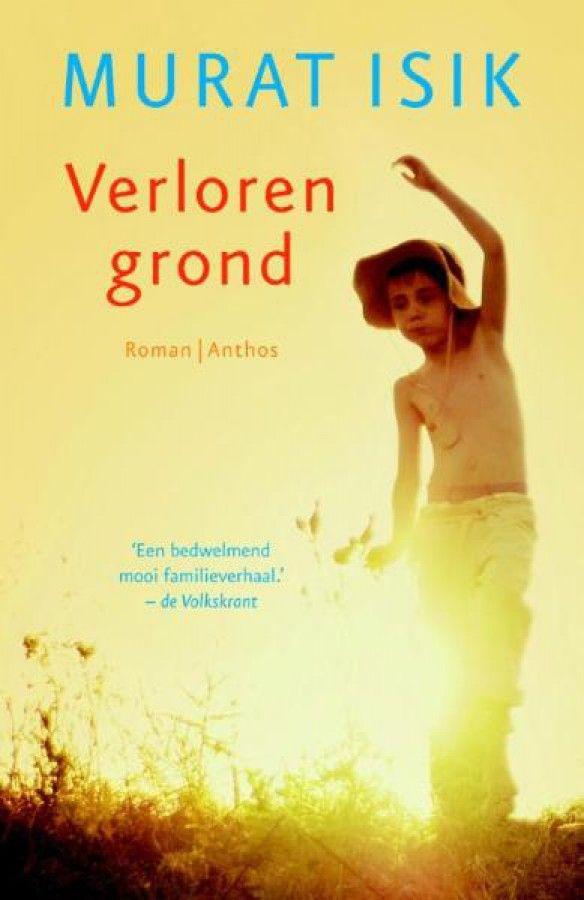 Prachtig. Dit boek ontvoert je naar een andere wereld. Ik ben fan van Murat Isik.    52/52 Murat Isik - Verloren grond *****