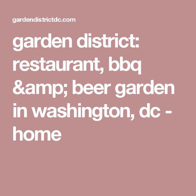 garden district: restaurant, bbq & beer garden in washington, dc - home
