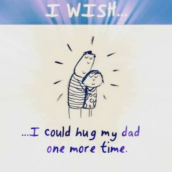 That would be the best ever....GONE BUT NOT FORGOTTEN...LOVE AND MISS YOU DAD...