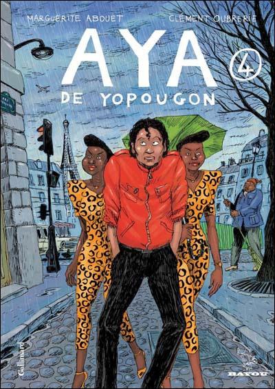 Aya de Yopougon,T4 // Clément Oubrerie, Marguerite Abouet // ISBN 2070619958 - EAN978-2070619955