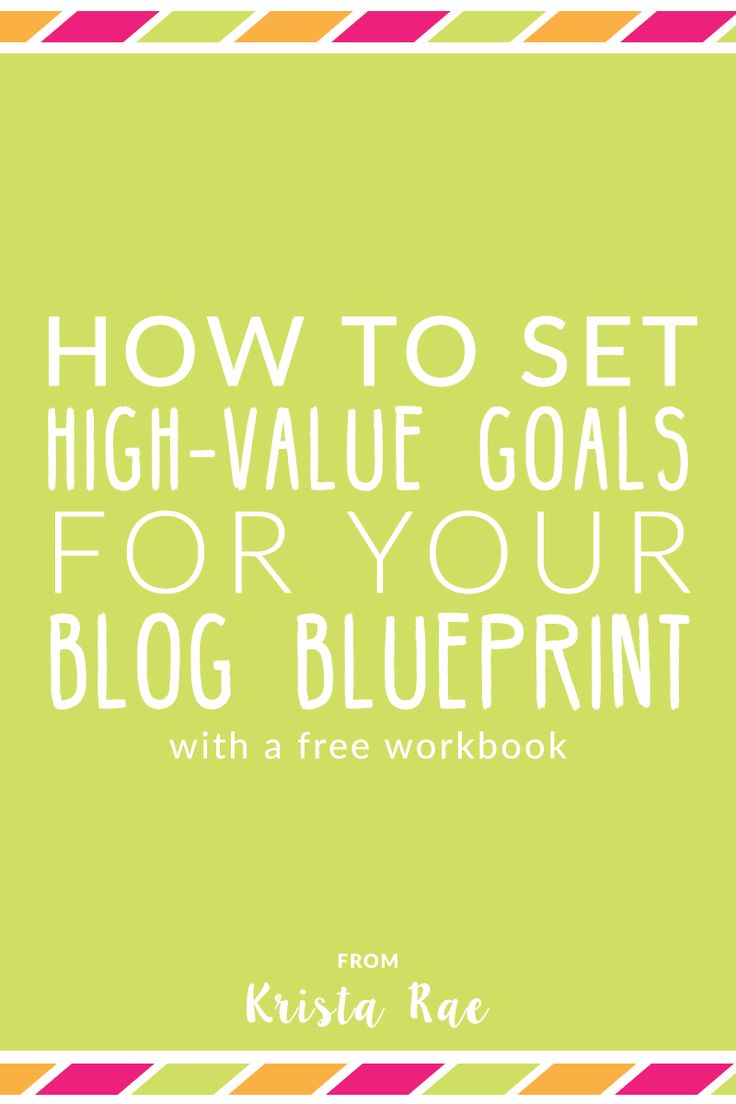 Your blog blueprint includes a main goal and at least three supporting goals. Those goals then translate into different features of your blog which can turn into increased sales and conversions! Click through for the free workbook on defining high-value goals!