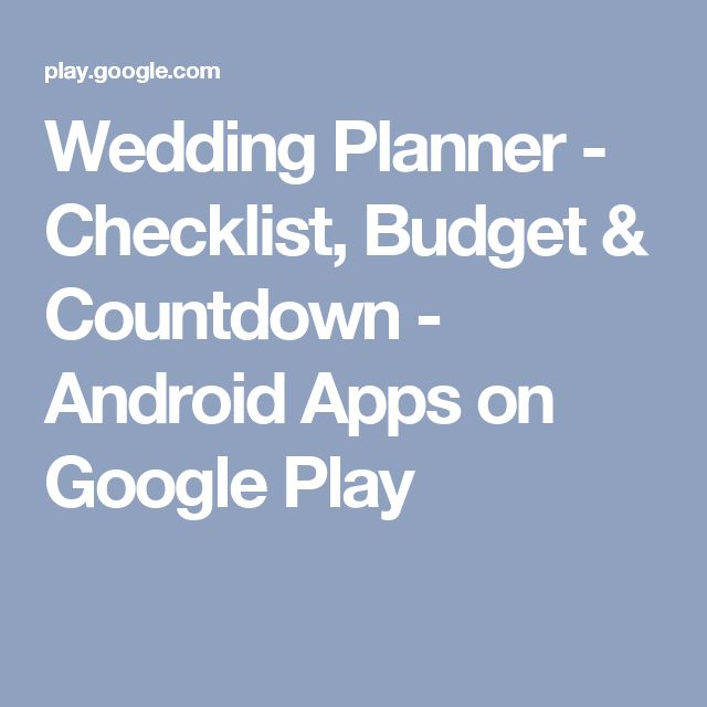 Wedding Planner - Checklist, Budget & Countdown - Android Apps on Google Play
