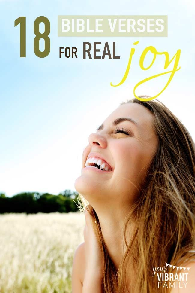 18 Bible verses for real joy. Find the true joy that God's word can bring to your life.