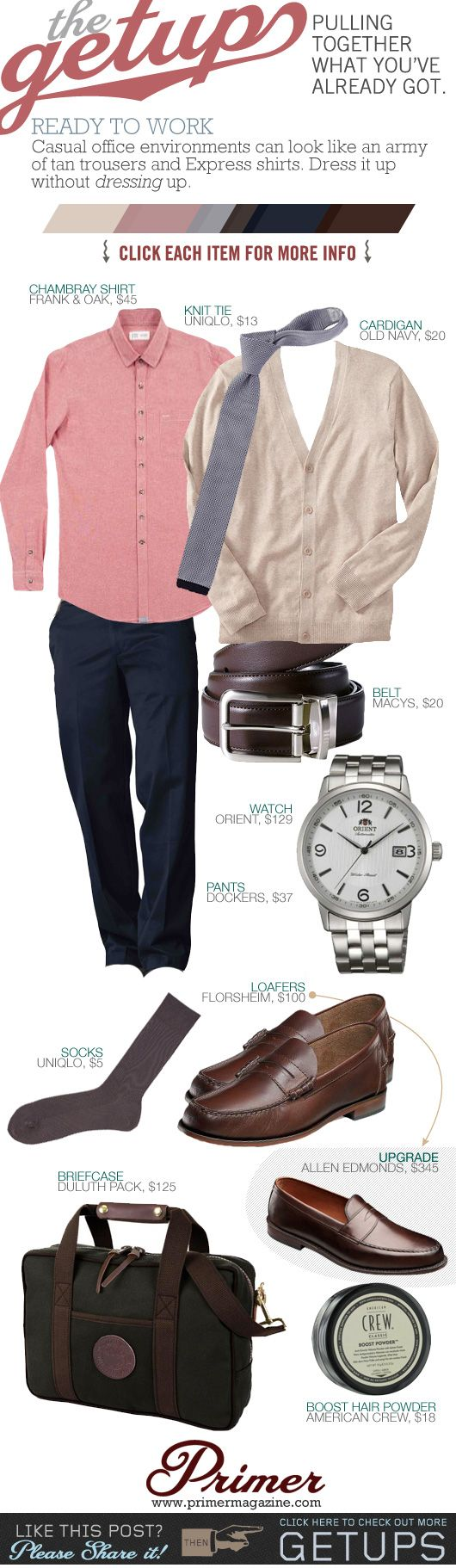 The Getup: Ready to Work - PrimerCasual office environments can look like an army of tan trousers and Express shirts. Dress it up without dressing up.