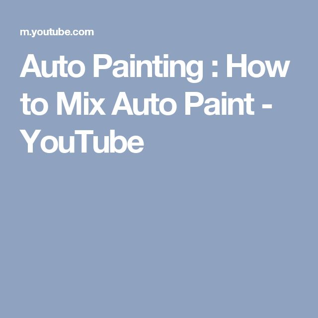 Auto Painting : How to Mix Auto Paint - YouTube