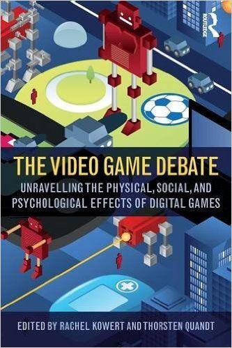 The Video Game Debate: Amazon.co.uk: Rachel Kowert, Thorsten Quandt: 9781138831636: Books