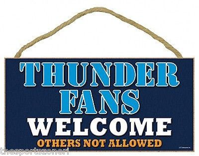 Oklahoma City Thunder Fans Welcome Sign -Wooden Style ...
