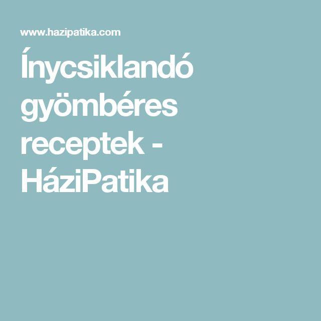 Ínycsiklandó gyömbéres receptek - HáziPatika