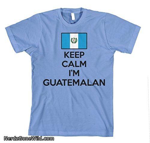 Keep Calm I Am Guatemalan Guatemala Flag Unisex Adult T-shirt Tee Top Light Blue