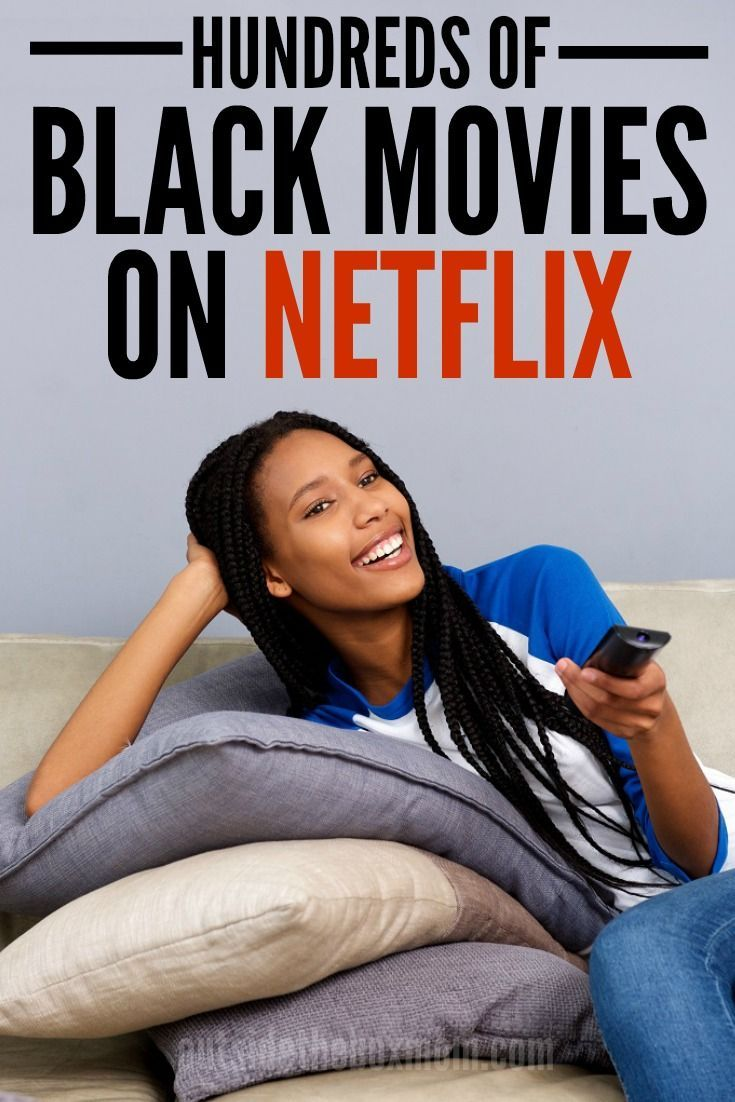 100 S Of Black Movies On Netflix Best Movies Right Now African American Movies Movie Black African Movies