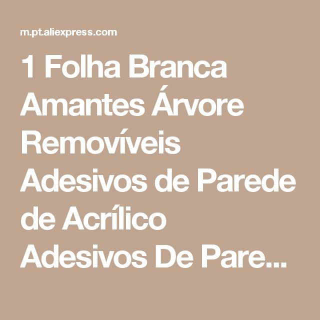 1 Folha Branca Amantes Árvore Removíveis Adesivos de Parede de Acrílico Adesivos De Parede 3D Sala de estar Decoração 31824 Loja Online | aliexpress móvel