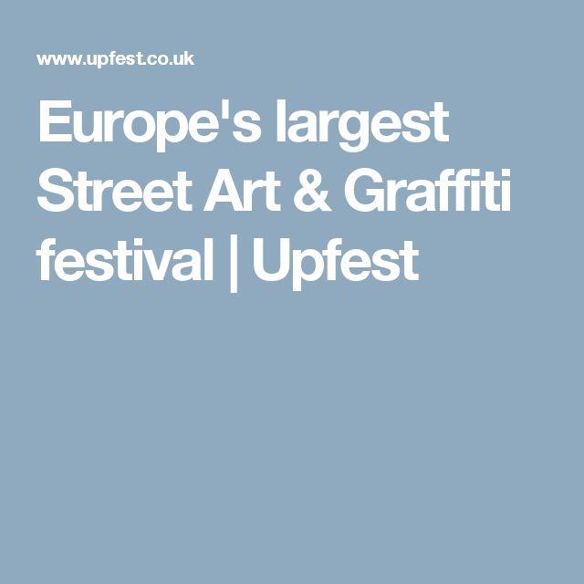 Europe's largest Street Art & Graffiti festival | Upfest
