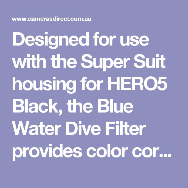 Designed for use with the Super Suit housing for HERO5 Black, the Blue Water Dive Filter provides color correction while capturing footage at depths of 5 to 21m. Its red color is ideal for blue water.