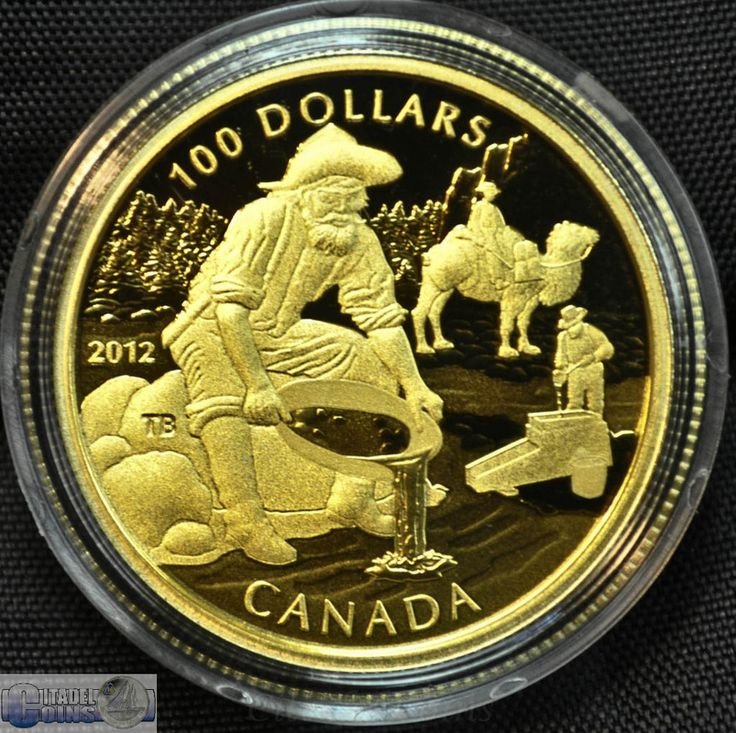 2012 $100 coin printed by the Royal Canadian Mint in remembrance of the Cariboo Gold Rush in the 19th Century.