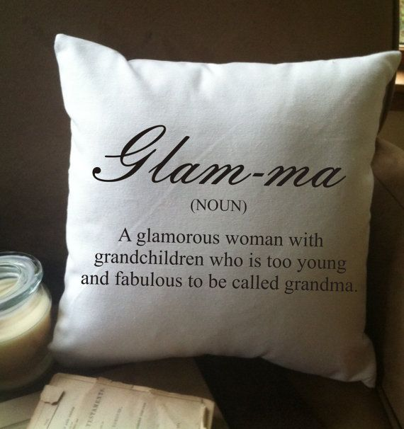Glam-ma definition throw pillow cover grandma by MinnieandMaude