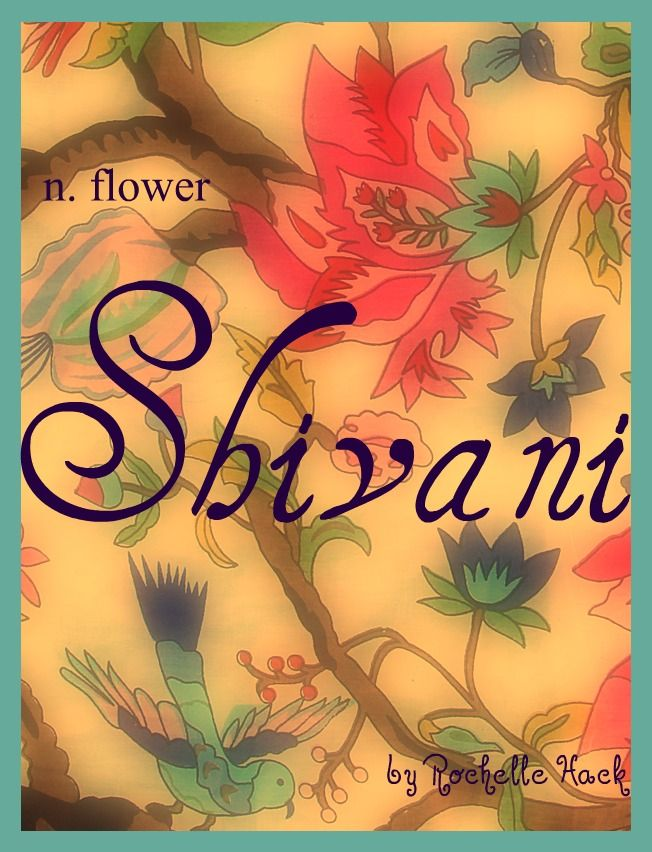 Baby Girl Name: Shivani. Meaning: Flower. Origin: Hindu. http://www.pinterest.com/vintagedaydream/baby-names/