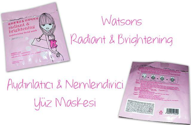 Berrak Kaçan: Watsons Aydınlatıcı ve Nemlendirici Yüz Maskesi (A...