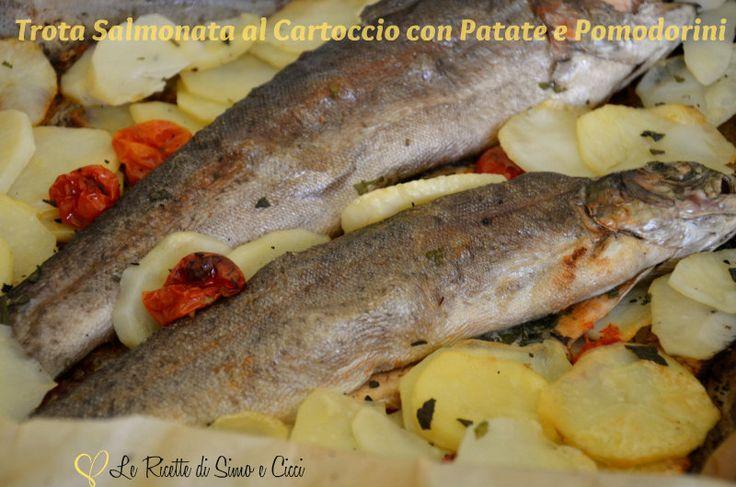 Trota Salmonata al Cartoccio con Patate e Pomodorini (with translation)
